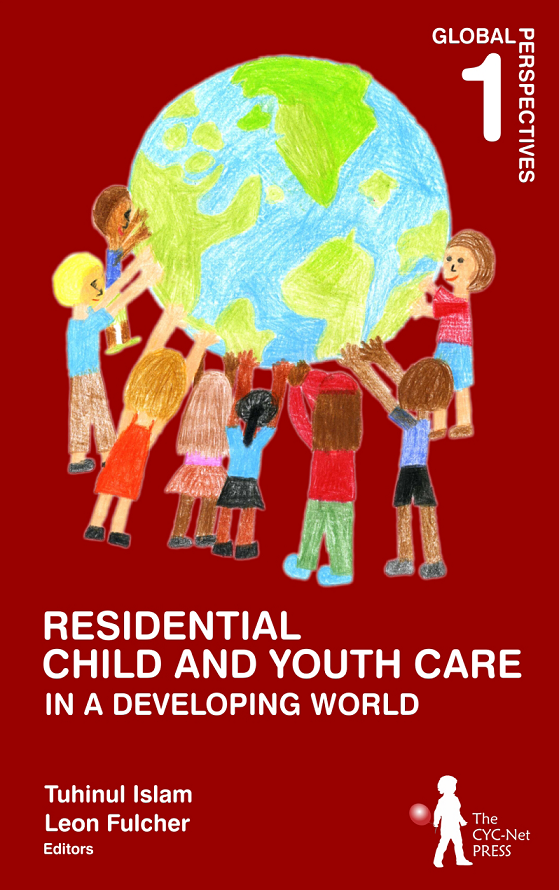 Residential Child and Youth Care in a Developing World: Global Perspectives